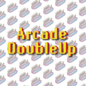 Arcade DoubleUp