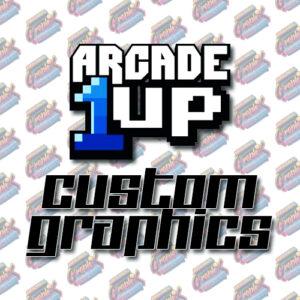 Arcade1Up Custom Graphics
